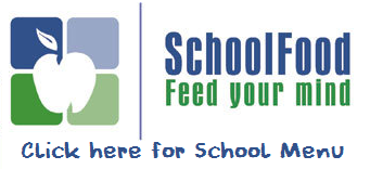 School Food Feed Your Mind.  Click here for School Menu