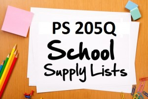 clipart image of paper, post its, colored pencils and paper clips.  text says PS205Q School Supply Lists