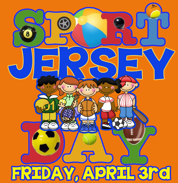 Sports Jersey Day Friday, April 3