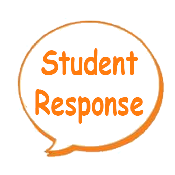 This is an image that says Student Response. Clicking here brings you to a Google Form