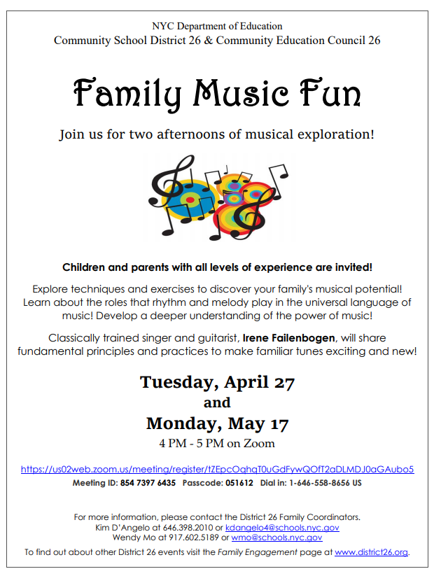 District 26 Family Music Fun Tuesday, April 27 and Monday, May 17. Click for PDF