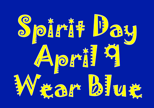 Image of blue rectangle with text that says Spirit Day April 9 Wear Blue